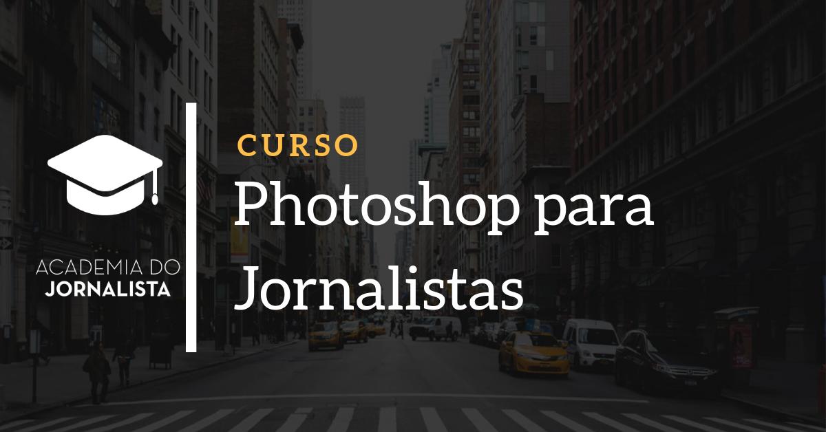 Curso de Photoshop para Jornalistas