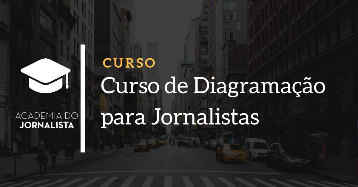 Curso de Diagramação para Jornalistas