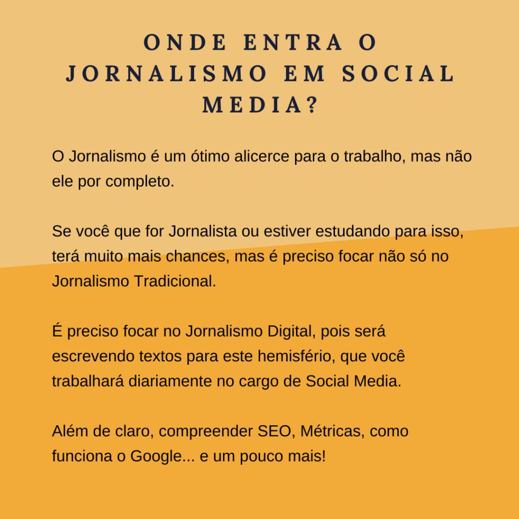 Onde entra o Jornalismo em Social Media?