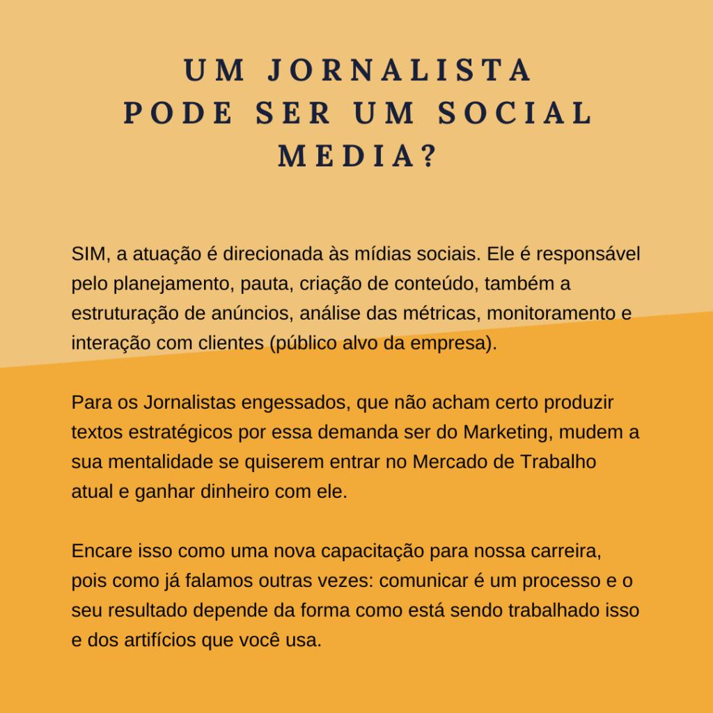 Um Jornalista pode ser um Social Media?