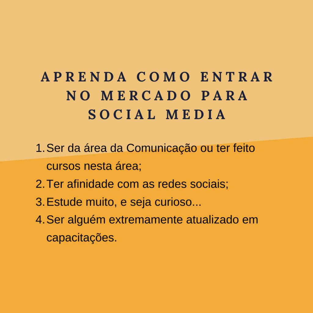 Aprenda como entrar no Mercado para Social Media