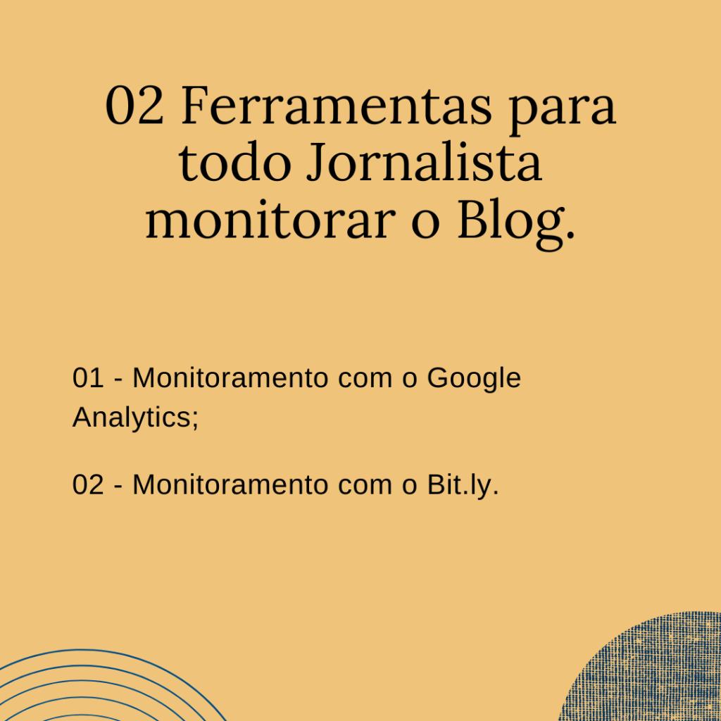 02 Ferramentas para todo Jornalista monitorar o Blog.